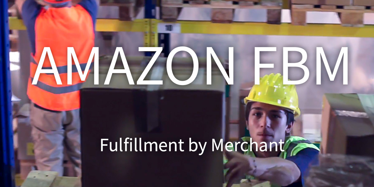 Amazon fbm fulfillment by merchant