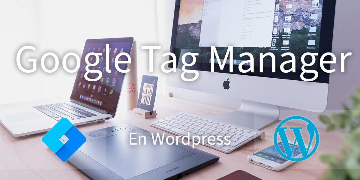 google-tag-manager-en-wordpress